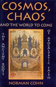 COSMOS, CHAOS AND THE WORLD TO COME by Norman Cohn