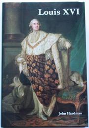 LOUIS XVI by John Hardman