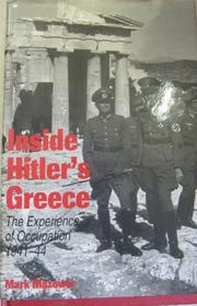 INSIDE HITLER'S GREECE by Mark Mazower