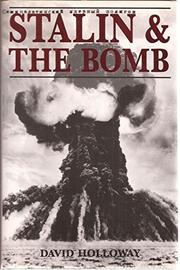 STALIN AND THE BOMB by David Holloway