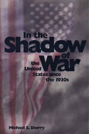 IN THE SHADOW OF WAR by Michael S. Sherry