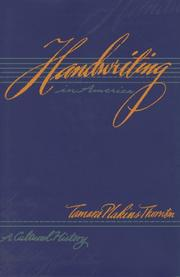 HANDWRITING IN AMERICA by Tamara Plakins Thornton
