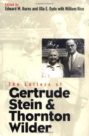 THE LETTERS OF GERTRUDE STEIN AND THORNTON WILDER by Gertrude Stein