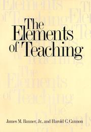 THE ELEMENTS OF TEACHING by Jr. Banner