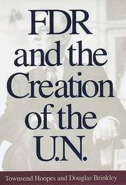 Book Cover for FDR AND THE CREATION OF THE U.N.