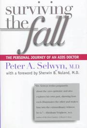 SURVIVING THE FALL by Peter A. Selwyn