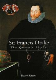 SIR FRANCIS DRAKE by Harry Kelsey