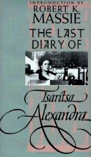 THE LAST DIARY OF TSARITSA ALEXANDRA by Alexandra