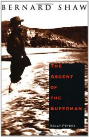 BERNARD SHAW: The Ascent of the Superman by Sally Peters