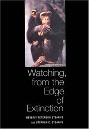 WATCHING, FROM THE EDGE OF EXTINCTION by Beverly Peterson Stearns