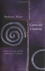 CANON AND CREATIVITY by Robert Alter