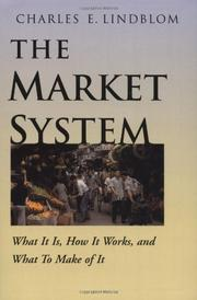 THE MARKET SYSTEM by Charles E. Lindblom