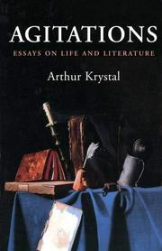 AGITATIONS by Arthur Krystal