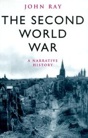 THE SECOND WORLD WAR by John Ray
