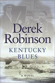 KENTUCKY BLUES by Derek Robinson