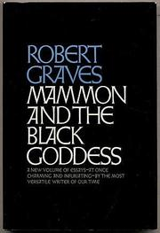 MAMMON AND THE BLACK GODDESS by Robert Graves