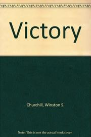 VICTORY by Winston S.  Churchill