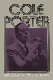 COLE PORTER: A Biography by Charles Schwartz