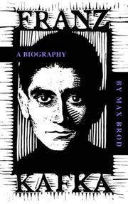 FRANZ KAFKA: A Biography by Max Brod