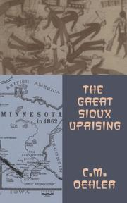 THE GREAT SIOUX UPRISING by C. M. Oehler