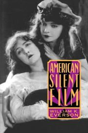AMERICAN SILENT FILM by William K. Everson