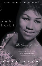 ARETHA FRANKLIN: The Queen of Soul by Mark Bego