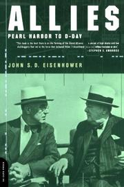 ALLIES: Pearl Harbor to D-Day by John S. D. Eisenhower
