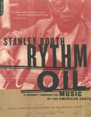 RYTHM OIL: A Journey Through the Music of the American South by Stanley Booth