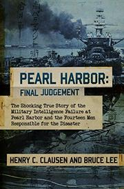 PEARL HARBOR: Final Judgement by Henry C. & Bruce Lee Clausen