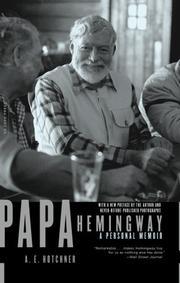 PAPA HEMINGWAY by A.E. Hotchner