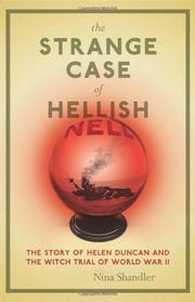 THE STRANGE CASE OF HELLISH NELL by Nina Shandler