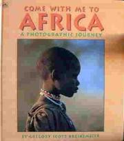 COME WITH ME TO AFRICA by Gregory Scott Kreikemeier