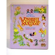 MARGARET WISE BROWN'S WONDERFUL STORYBOOK by Margaret Wise Brown