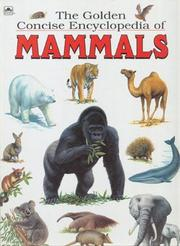 THE GOLDEN CONCISE ENCYCLOPEDIA OF MAMMALS by David Lambert