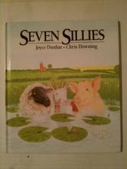 SEVEN SILLIES by Joyce Dunbar