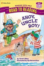 AHOY, UNCLE ROY! by Sarah Albee