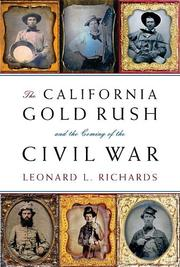 Cover art for THE CALIFORNIA GOLD RUSH AND THE COMING OF THE CIVIL WAR