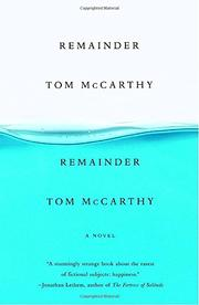 REMAINDER by Tom McCarthy