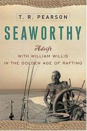 SEAWORTHY by T.R. Pearson