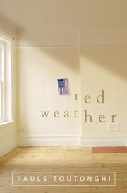 RED WEATHER by Pauls Toutonghi