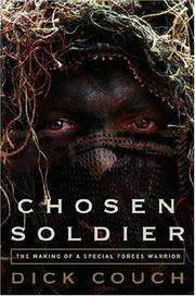 CHOSEN SOLDIER by Dick Couch