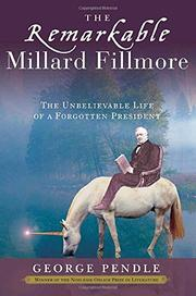 Cover art for THE REMARKABLE MILLARD FILLMORE