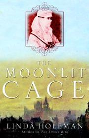 THE MOONLIT CAGE by Linda Holeman