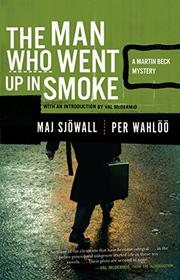 THE MAN WHO WENT UP IN SMOKE by Per Wahlöö