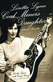 LORETTA LYNN: Coal Miner's Daughter by Loretta & George Vecsey Lynn