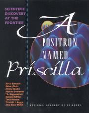 A POSITRON NAMED PRISCILLA by Marcia Bartusiak