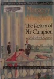 RETURN OF MR. CAMPION by Margery Allingham