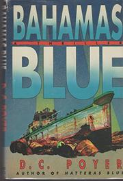 BAHAMAS BLUE by D.C. Poyer