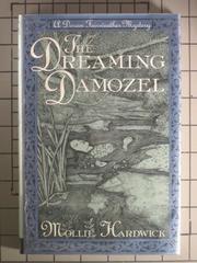THE DREAMING DAMOZEL by Mollie Hardwick