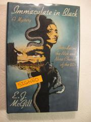 IMMACULATE IN BLACK by E.J. McGill